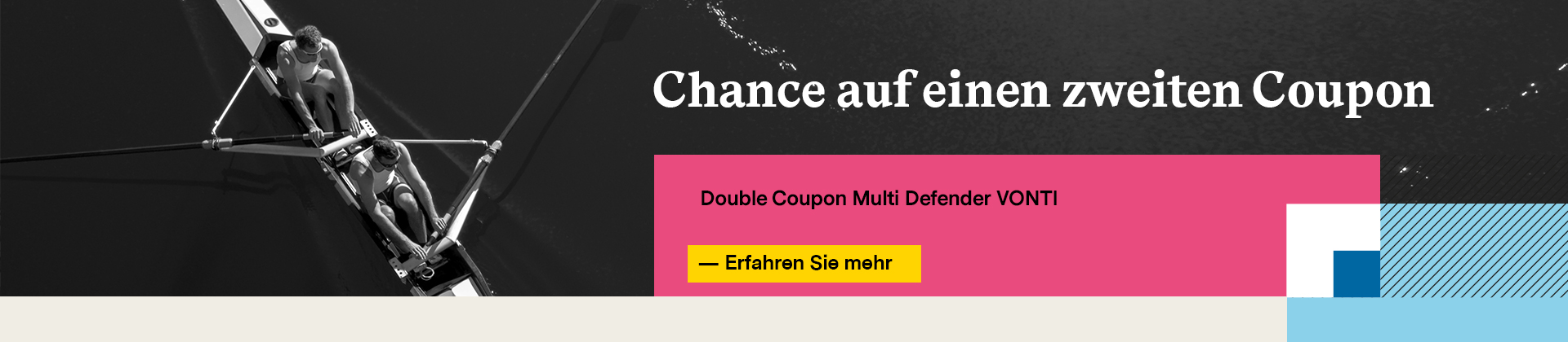 Chance auf einen zweiten Coupon - Double Coupon Multi Defender VONTI